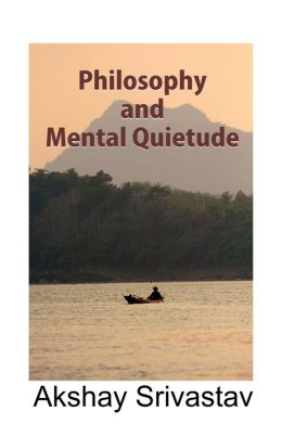 Pleasures of Mental Quietude