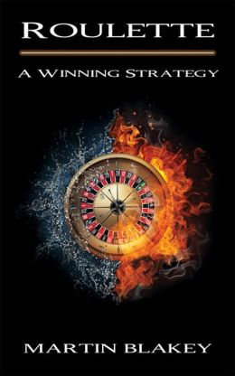 Roulette: A Winning Strategy
