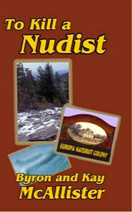 To Kill a Nudist: Nudist series book 3