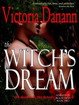 The Witch's Dream (Knights of Black Swan, Book 2)