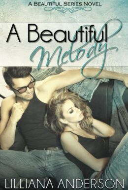 A Beautiful Melody (A Beautiful Series Novel - book 3)