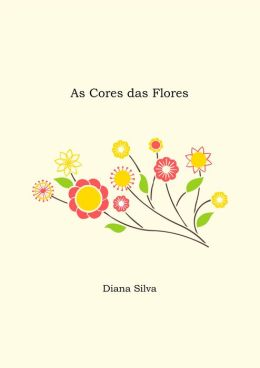 As Cores das Flores