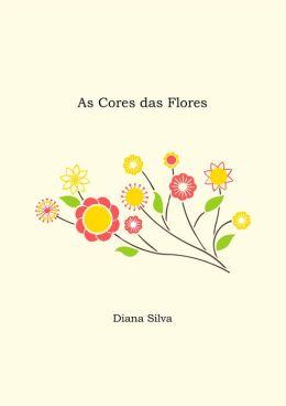 As Cores das Flores