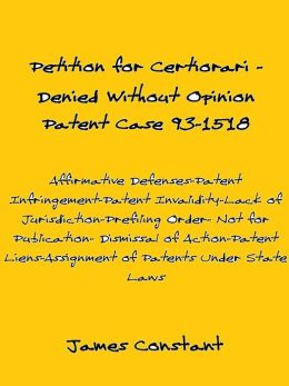 Petition for Certiorari Denied Without Opinion: Patent Case 93-1518