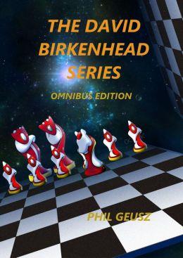The David Birkenhead Series, Omnibus Edition