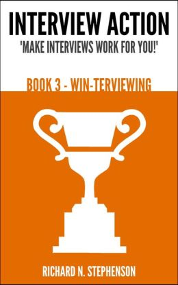 Interview Action: WIN-terviewing [Book 3]
