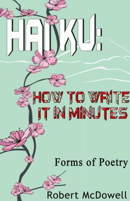 Haiku: How To Write It in Minutes