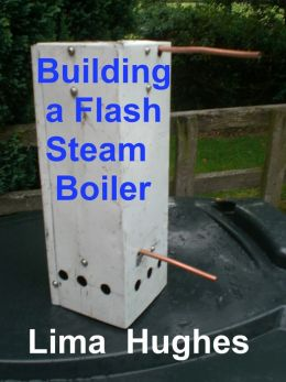 Building a Flash Steam Boiler
