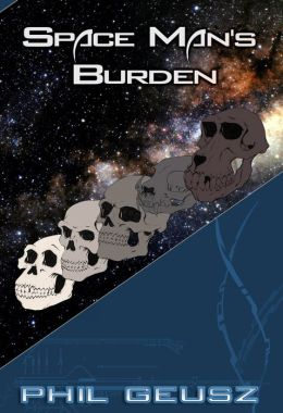 Space Man's Burden
