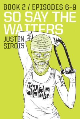 So Say the Waiters Book 2