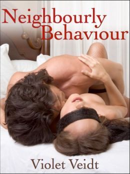 Neighbourly Behaviour