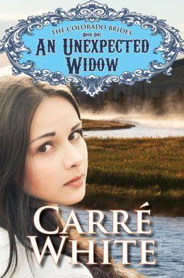 An Unexpected Widow (The Colorado Brides Series)