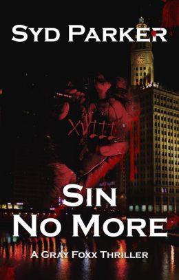 Sin No More (A Gray Foxx Thriller)
