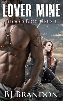 Lover Mine (Blood Brothers 1)
