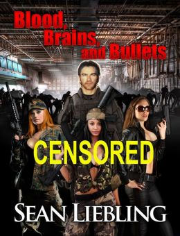 Blood, Brains and Bullets Censored