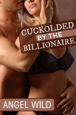 Forced To Watch (Cuckolded By The Billionaire)