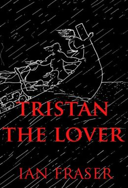 Tristan. The Story of the Doomed Romance of Tristan and Isolt