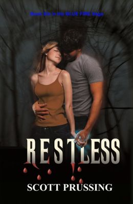 Restless (Blue Fire Saga #6)