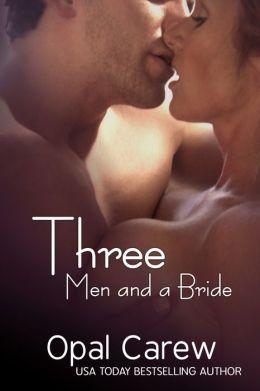 Three Men and a Bride