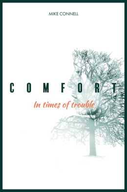 Comfort in Times of Trouble (3 sermons)