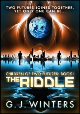 The Riddle (Children of Two Futures 1)