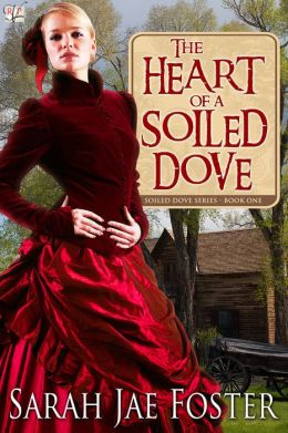 The Heart of a Soiled Dove