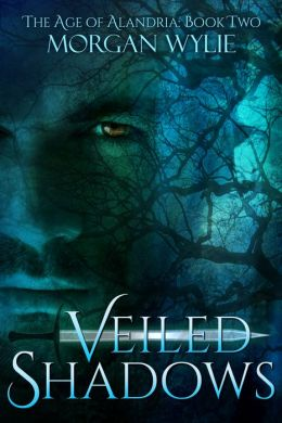 Veiled Shadows (The Age of Alandria: Book Two)