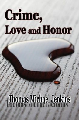 Crime, Love and Honor