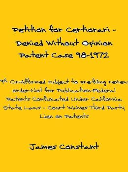 Petition for Certiorari Denied Without Opinion: Patent Case 98-1972.