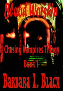 Blood Worship (Chasing Vampires)