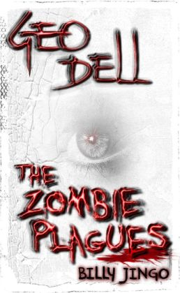 The Zombie Plagues Book One