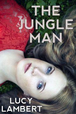 The Jungle Man (Erotic Romance)