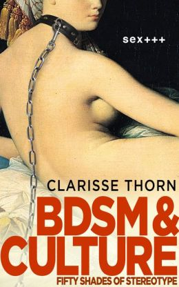 BDSM And Culture: Fifty Shades of Stereotype