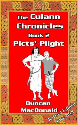 The Culann Chronicles, Book 2, Picts' Plight
