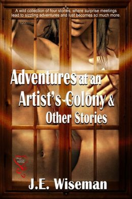 Adventures at an Artist's Colony & Other Stories