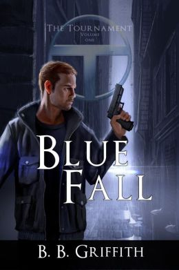 Blue Fall (The Tournament, Book 1)