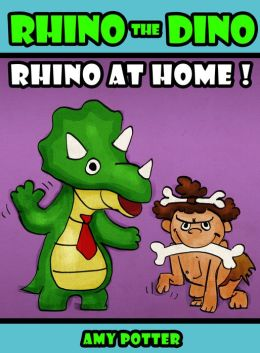 Rhino the Dino: Rhino at Home