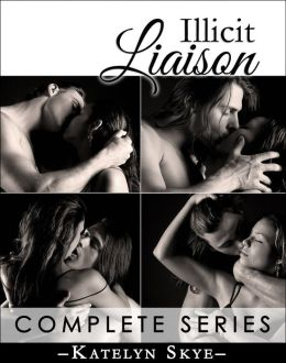 Illicit Liaison (Romantic Thriller) - Complete Series