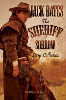 The Sheriff of Sorrow Series Collection