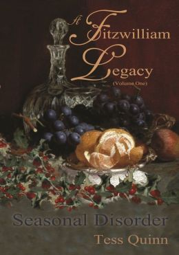 A Fitzwilliam Legacy (Volume I): Seasonal Disorder