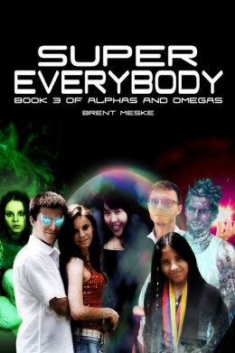 Super Everybody (Alphas and Omegas Book 3)