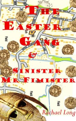 The Easter Gang & Sinister Mister Fimister