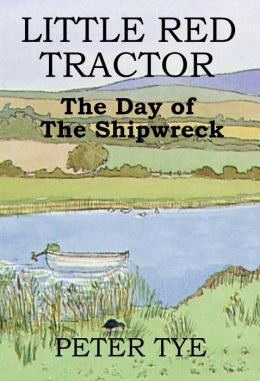 Little Red Tractor: The Day of the Shipwreck