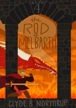 Rod of Melbarth: Book 4 of The Redemption