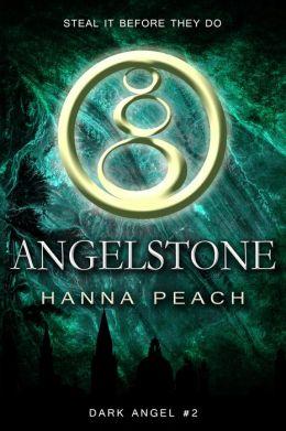 Angelstone: Thieves of Black Stone (Dark Angel #2)