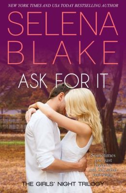 Ask For It (Contemporary Romance)