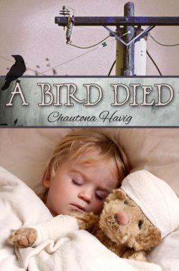 A Bird Died