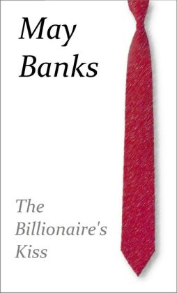 The Billionaire's Kiss