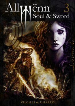 Allwënn: Soul & Sword - Libro 3 - Español