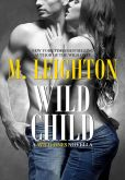 Book Cover Image. Title: Wild Child, Author: M. Leighton